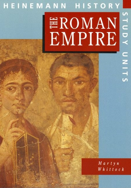 Heinemann History Study Units: The Roman Empire