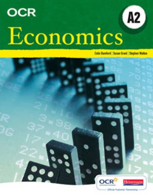 OCR A Level Economics Student Book (A2)