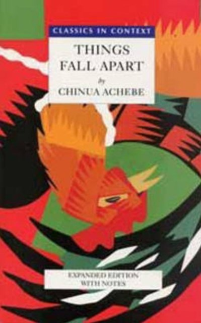 Things Fall Apart - Classics in Context