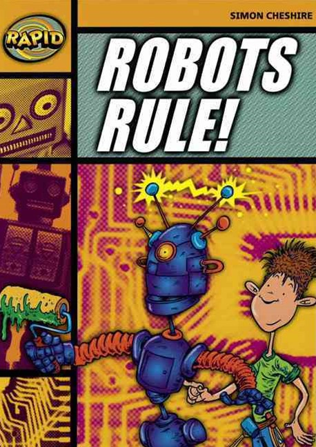 Rapid Stage 4 Set A: Robots Rule (Series 1)