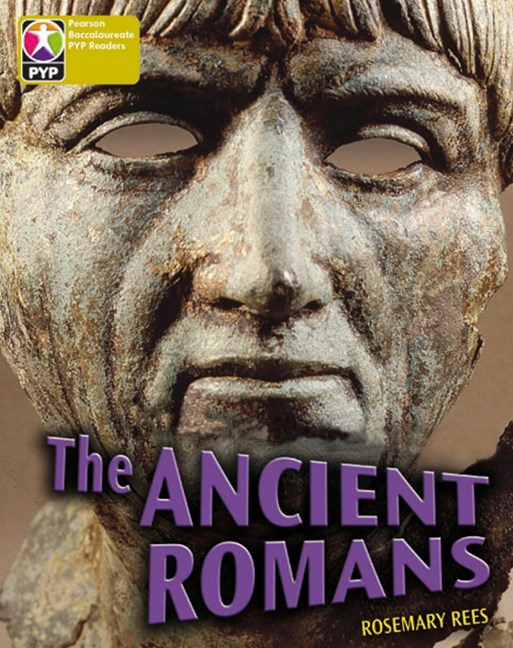 Primary Years Programme Level  9 - The Ancient Romans (Pack of 6)