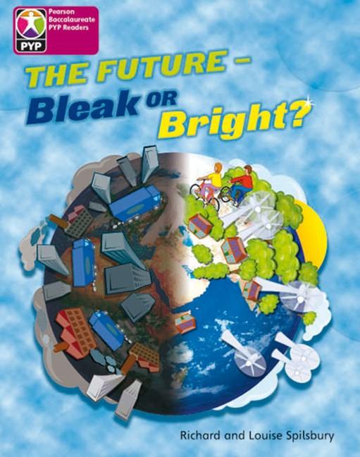Primary Years Programme Level  8 - The Future - Bleak or Bright? (Pack of 6)