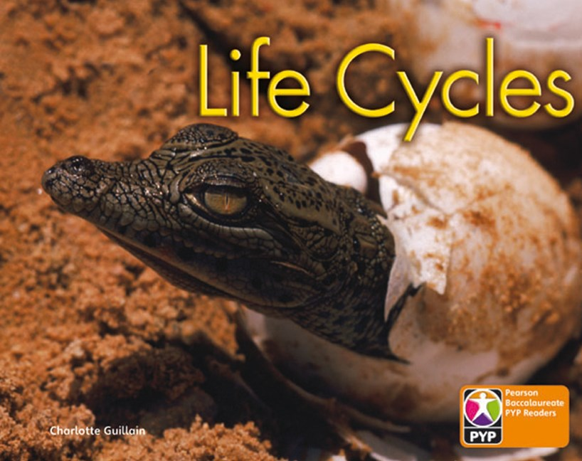 Primary Years Programme Level  6 - Life Cycles (Pack of 6)