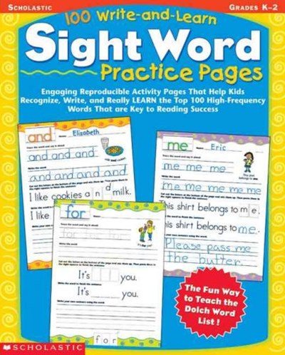 100 Write-and-Learn Sight Word Practice Pages, Grades K-2