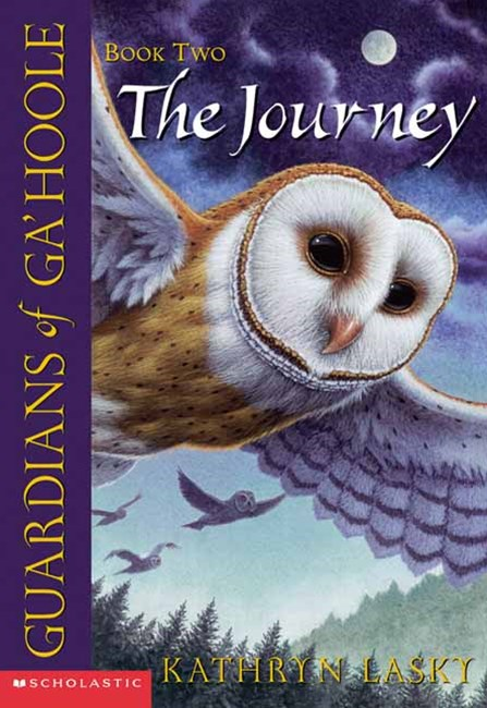 Guardians of Ga'Hoole: # 2 Journey