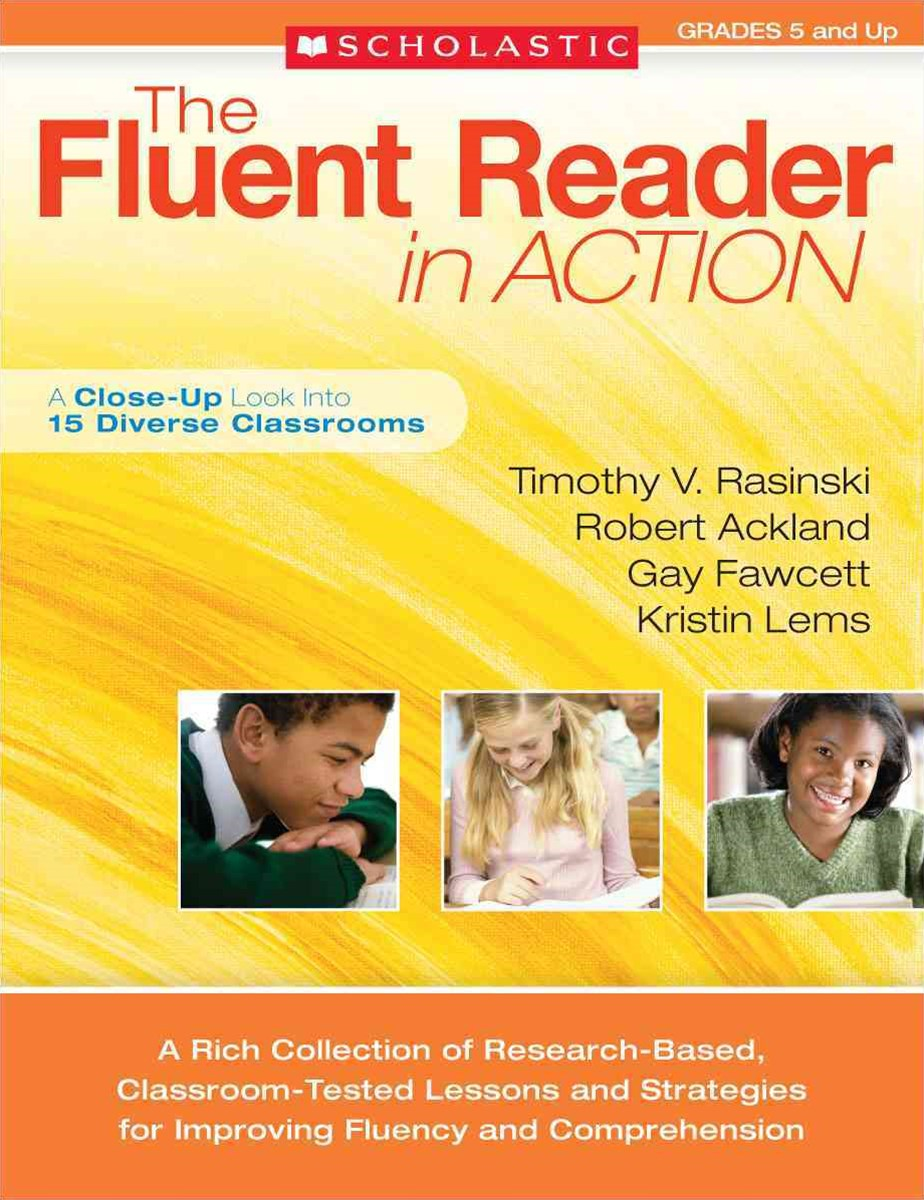 The Fluent Reader in Action, Grades 5 and Up
