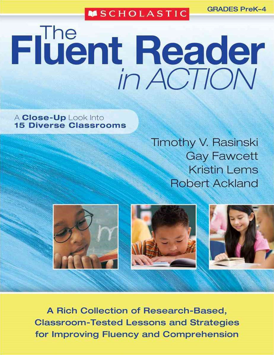 The Fluent Reader in Action, Grades Prek-4