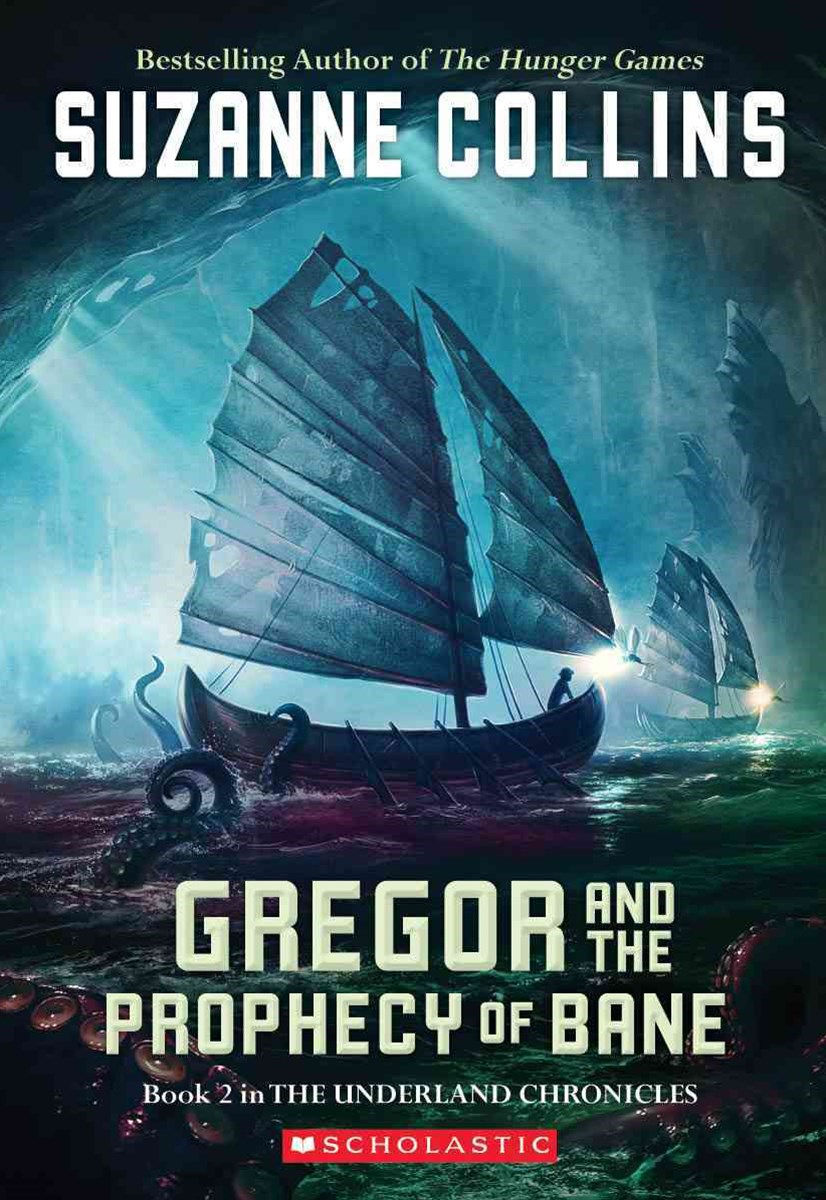 Underland Chronicles: #2 Gregor and The Prophecy of Bane