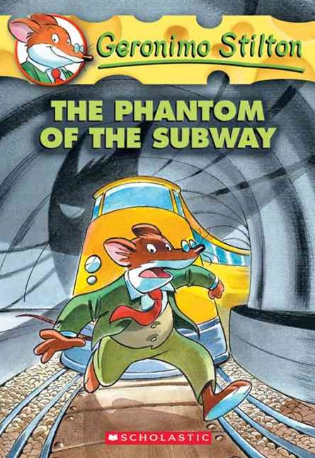 Geronimo Stilton: #13 Phantom of the Subway