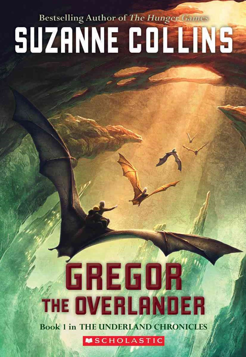 Underland Chronicles: #1 Gregor the Overlander