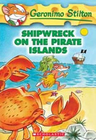 Geronimo Stilton: #18 Shipwreck on the Pirate Islands