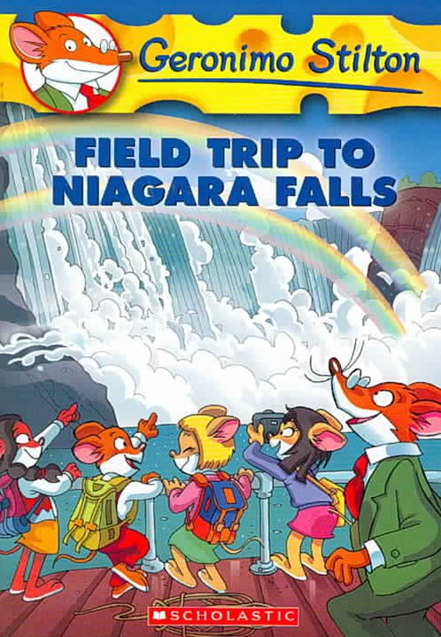 Geronimo Stilton: #24 Field Trip to Niagara Falls