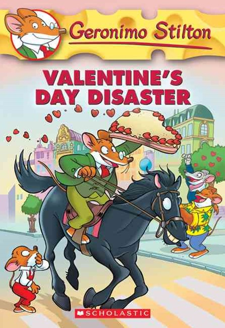 Geronimo Stilton: #23 Valentine's Day Disaster