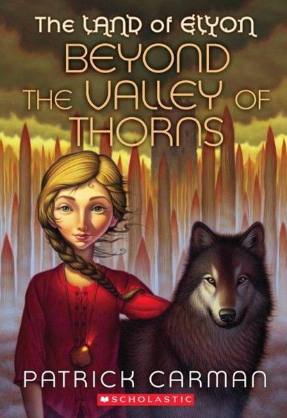 Land of Elyon: #2 Beyond The Valley of Thorns