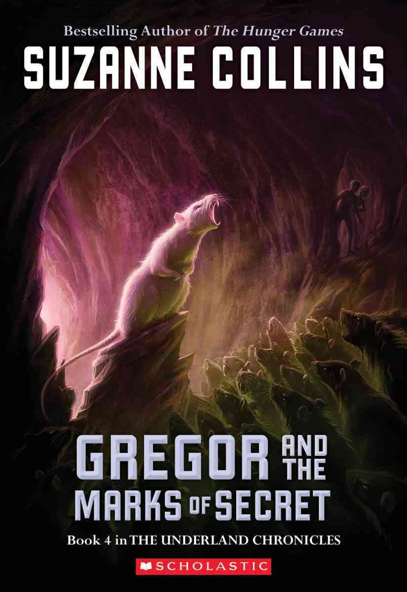 Underland Chronicles: #4 Gregor and the Marks of Secret