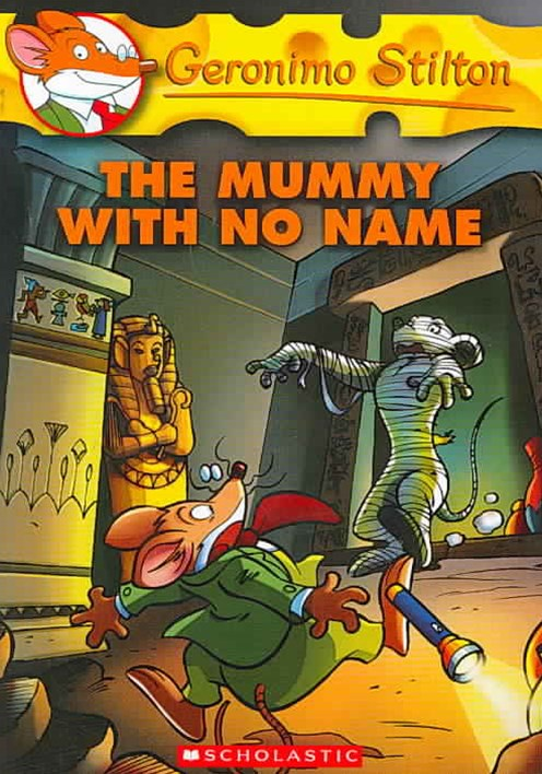 Geronimo Stilton: #26 Mummy with No Name