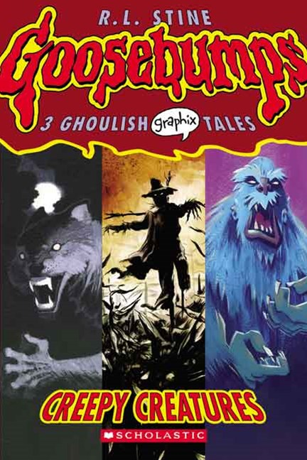 Goosebumps Graphix: #1 Creepy Creatures