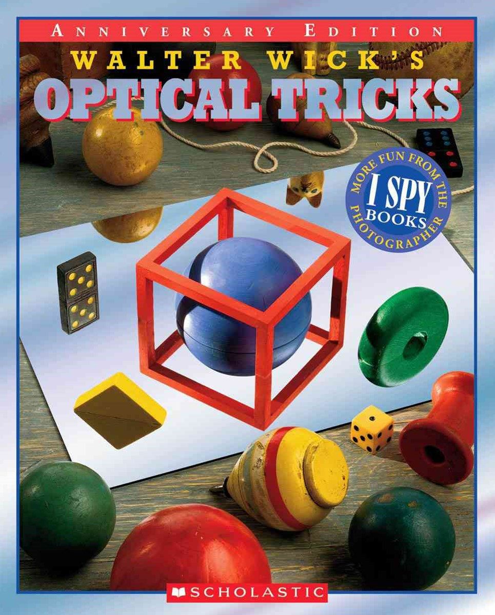 Walter Wick's Optical Tricks 10th Anniversary Edition