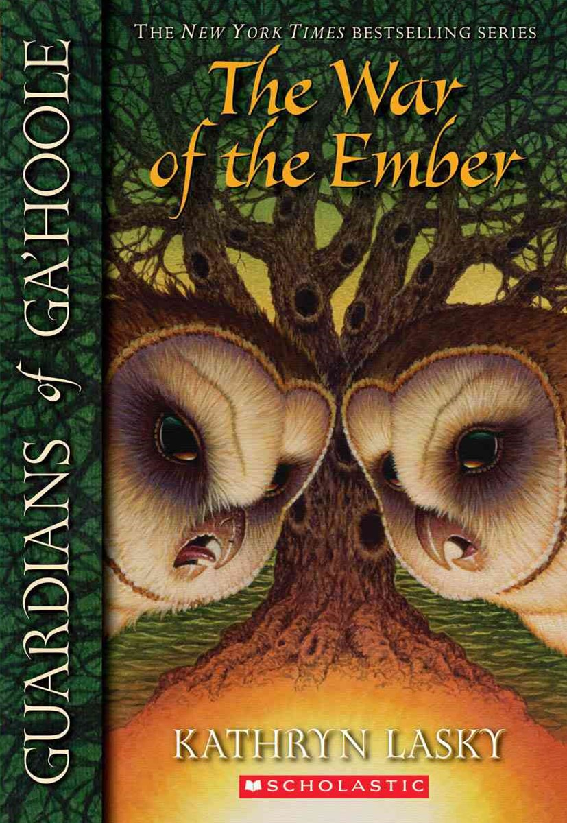 Guardians of Ga'Hoole: #15 War of the Ember