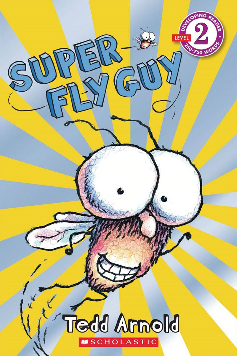 Fly Guy Scholastic Reader: Level 2 Super Fly Guy