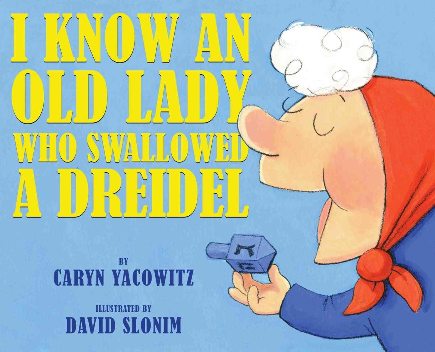 I Know an Old Lady Who Swallowed a Dreidel