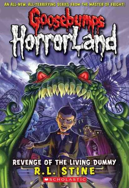 Goosebumps HorrorLand: #1 Revenge of the Living Dummy