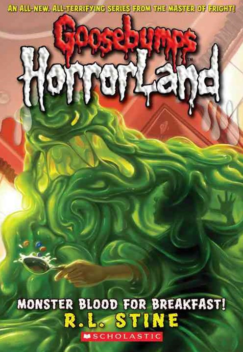 Goosebumps HorrorLand: #3 Monster Blood for Breakfast