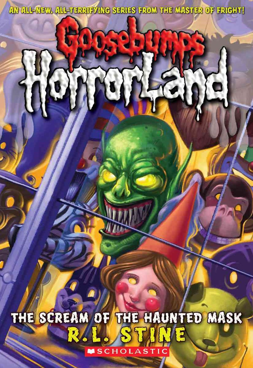 Goosebumps HorrorLand: #4 Scream of the Haunted Mask