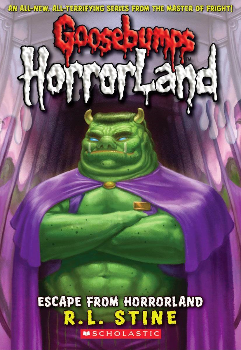 Goosebumps Horrorland: #11 Escape from Horrorland