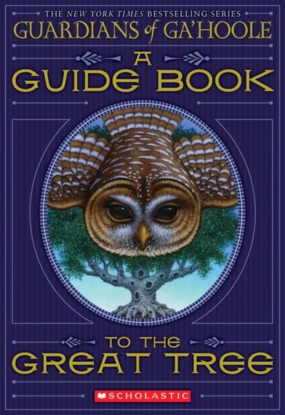 Guardians of Ga'Hoole: Guide Book to the Great Tree
