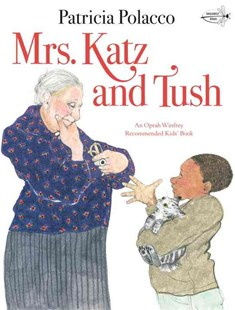 Mrs. Katz and Tush by Patricia Polacco (9780440409366) - PaperBack - Children's Fiction Intermediate (5-7)
