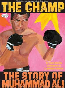 The Champ by Tonya Bolden, R. Gregory Christie (9780440417828) - PaperBack - Non-Fiction Biography