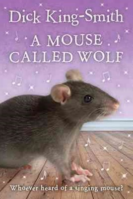 A MOUSE CALLED WOLF_