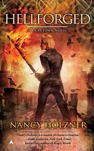 Hellforged: A Deadtown Novel Book 2