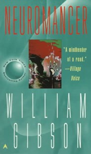 Neuromancer by William Gibson (9780441569595) - PaperBack - Modern & Contemporary Fiction General Fiction