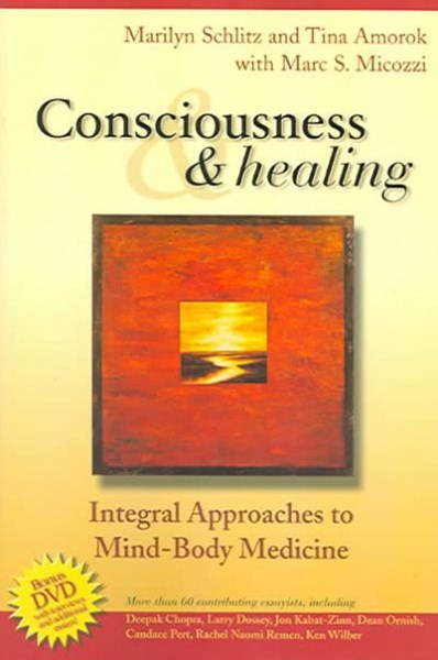 Consciousness and Healing