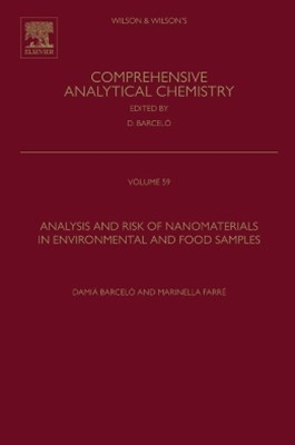 Analysis and Risk of Nanomaterials in Environmental and Food Samples