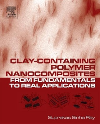 Clay-Containing Polymer Nanocomposites
