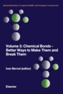 Chemical Bonds - Better Ways to Make Them and Break Them