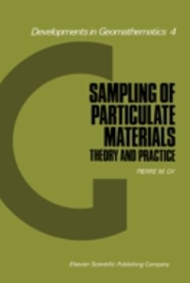 Sampling of Particulate Materials Theory and Practice