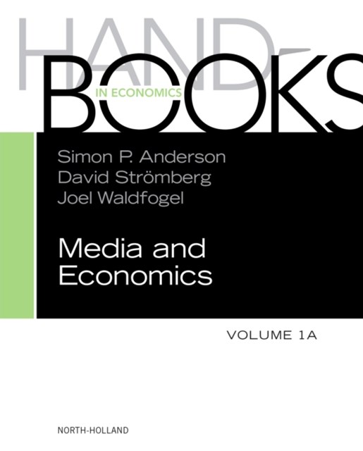 Handbook of Media Economics, vol 1A