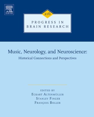 (ebook) Music, Neurology, and Neuroscience: Historical Connections and Perspectives