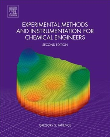 Experimental Methods and Instrumentation for Chemical Engineers