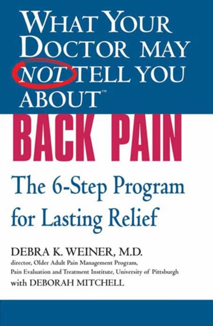 (ebook) What Your Doctor May Not Tell You About(TM) Back Pain