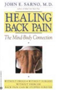 Healing Back Pain by John E. Sarno M.D. (9780446392303) - PaperBack - Health & Wellbeing Alternative Health