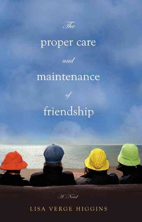 Proper Care and Maintenance of Friendship