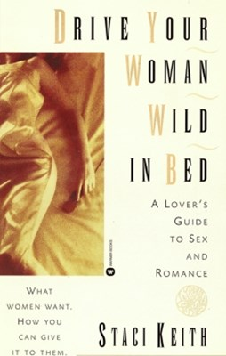 Drive Your Women Wild in Bed