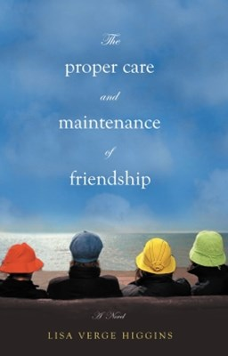 (ebook) The Proper Care and Maintenance of Friendship