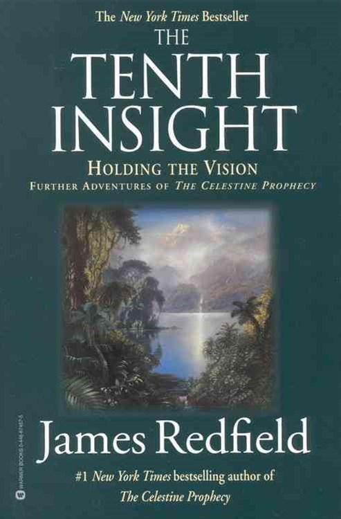The Tenth Insight - Holding the Vision