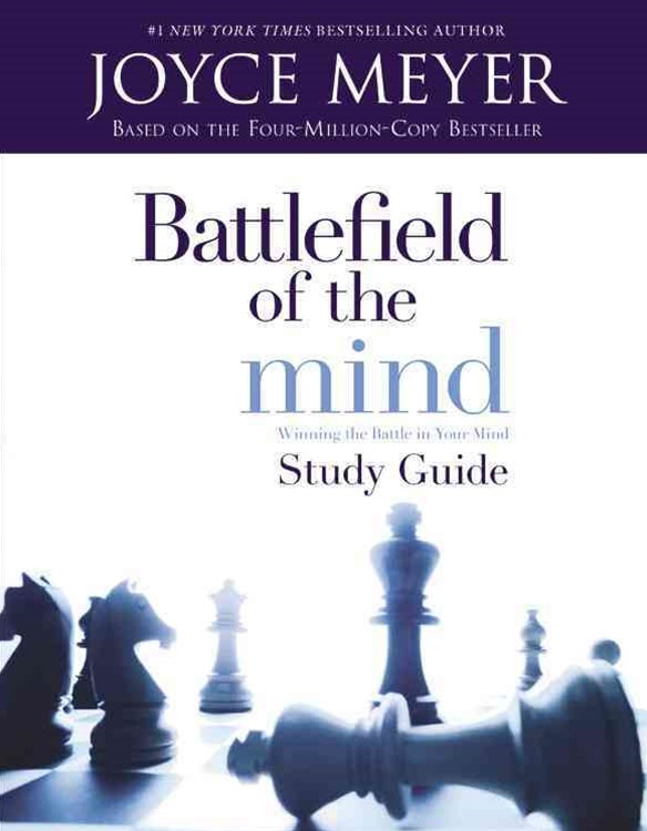 Battlefield of the Mind: Winning Th